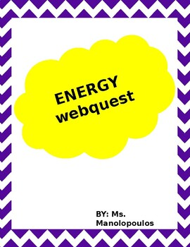 Energy Webquest and Interactive Notebook
