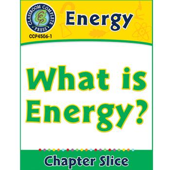 Energy: What Is Energy? Gr. 5-8