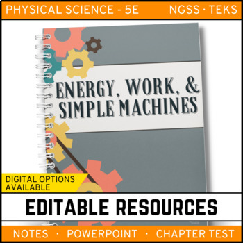 Energy, Work & Simple Machines: PS Notes, PowerPoint and T
