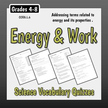 Energy & Work Vocabulary Quizzes