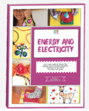 Energy and Electricity: Activity Pack with projects on Ene