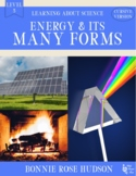 Energy and Its Many Forms-Learning About Science Level 3 Cursive Version