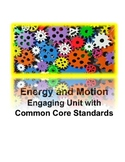 Engineering Design Process: Energy and Motion Common Core Unit Plan