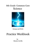 Energy and Work 8th Grade Common Core Workbook