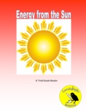 Energy from the Sun -  Science Info Txt - SC.3.E.5.2 & SC.