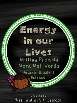 Energy in Our Lives: Ontario Grade 1 Science