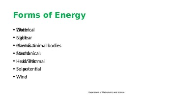 Energy (light, sound, & heat)