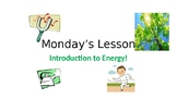 Energy (light, sound, & heat)