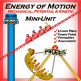 Energy of Motion Mini Unit - PPT, Lesson Plans, Printables and Test