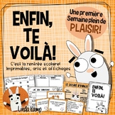 Back to School First Day Activities for Enfin, Te Voilà! FRENCH