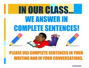 Use of Complete Sentences Posters (English & Spanish)