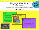 Engage ELA: 3rd Grade, Module 1, Unit 1, Lesson 6