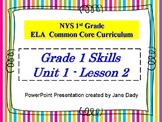 1st Grade NYS Common Core ELA Unit 1 Lesson 2