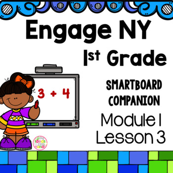 Engage NY 1st Grade Math Module 1 Lesson 3 SmartBoard