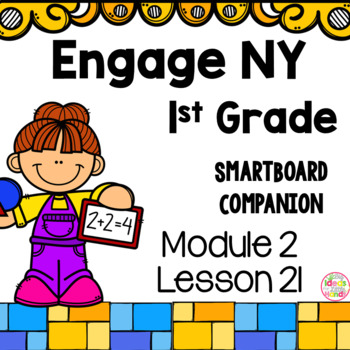 Engage NY 1st Grade Math Module 2 Lesson 21 SmartBoard