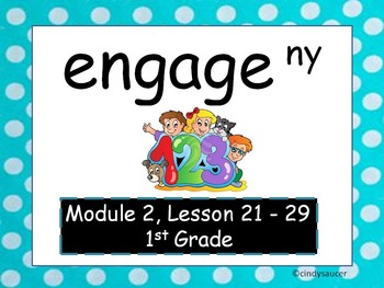 Engage NY, 1st Grade Math, Module 2, Lessons 21- 29, PowerPoints Updated