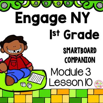 Engage NY 1st Grade Math Module 3 Lesson 10 SmartBoard