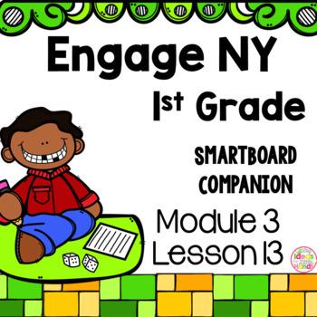 Engage NY 1st Grade Math Module 3 Lesson 13 SmartBoard