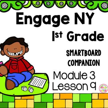 Engage NY 1st Grade Math Module 3 Lesson 9 SmartBoard
