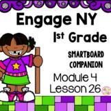 Engage NY 1st Grade Math Module 4 Lesson 26 SmartBoard