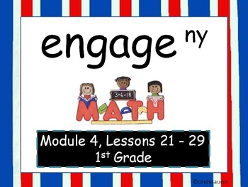 Engage NY, 1st Grade Math, Module 4, Lessons 21-29, PowerPoints - Updated