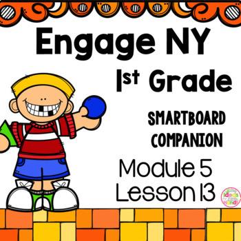 Engage NY 1st Grade Math Module 5 Lesson 13 SmartBoard
