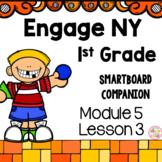 Engage NY 1st Grade Math Module 5 Lesson 3 SmartBoard
