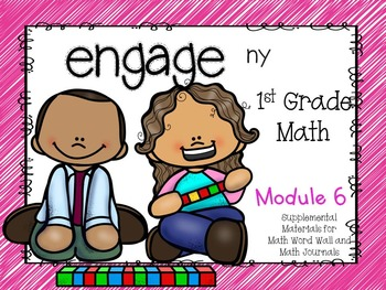 Engage NY, 1st Grade Math, Module 6, I Can Statements and Much More