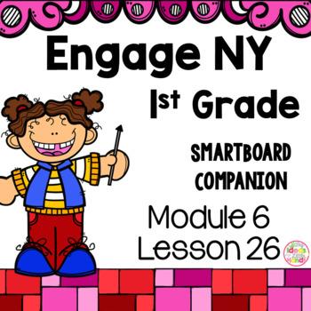 Engage NY 1st Grade Math Module 6 Lesson 26 SmartBoard