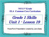 1st Grade NYS Common Core ELA Unit 1 Lesson 19