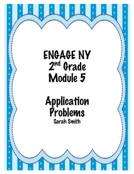 Engage NY 2nd Grade Application Problems Module 5