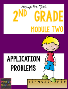 Engage NY 2nd Grade Module 2 Application Problems