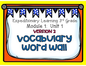Engage NY 3rd Grade EL M1U1 Vocabulary Word Wall [2nd Edition]