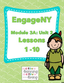 Engage NY 3rd Grade ELA Module 3A: Unit 2 Lessons 1-10