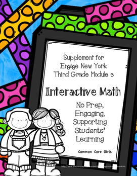 Engage NY 3rd Grade Math Module 3 Notebook: No Prep, Efficient Skill Builder