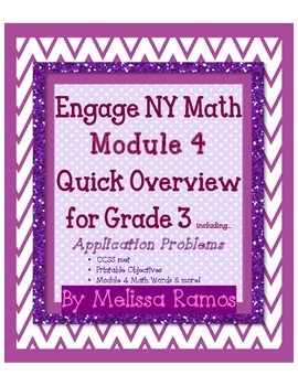 Engage NY 3rd Grade Math Module 4 Overview with Applicatio