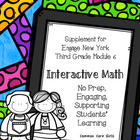 Engage NY 3rd Grade Math Module 6 Notebook: No Prep, Effic
