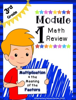 Engage NY 3rd Grade Module 1 Review - Multiplication & the Meaning of Factors