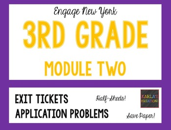 Engage NY 3rd Grade Module 2 Application Problems and Exit