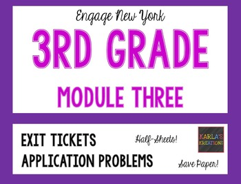 Engage NY 3rd Grade Module 3 Application Problems and Exit