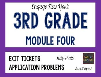 Engage NY 3rd Grade Module 4 Application Problems and Exit
