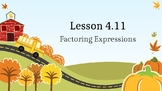Engage NY 4.11 Factoring Expressions