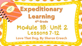 Engage NY 4TH GRADE ELA Module 1B: Unit 2 Lessons 7-12