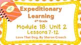 Engage NY 4TH GRADE ELA Module 1B: Unit 2 Lessons 7-12