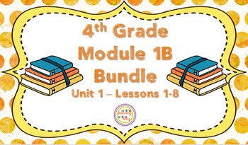 Engage NY 4th Grade ELA Module 1B: Unit 1 BUNDLE