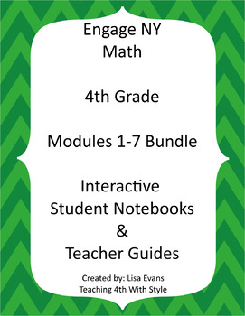 Engage NY 4th Grade Interactive Student Notebook BUNDLE MODULES 1-7