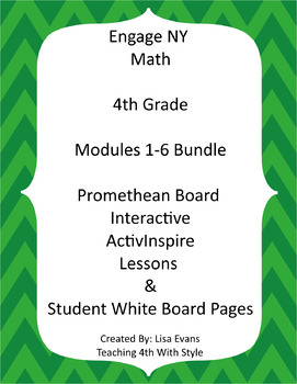 Engage NY 4th Grade Interactive Whiteboard Lessons BUNDLE MODULES 1-6