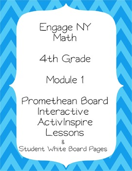 Engage NY 4th Grade Module 1 Interactive Whiteboard Lessons Plus Student Pages