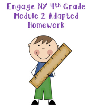 Engage NY 4th Grade Module 2 Adapted Homework