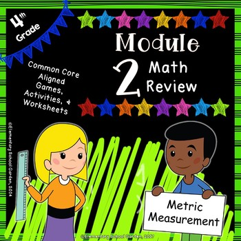 Engage NY 4th Grade Module 2 Review Mini Pack - Metric Measurement